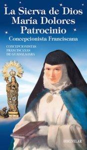 Copertina di 'La Sierva de Dios María Dolores Patrocinio. Concepcionista Franciscana. Ediz. illustrata'