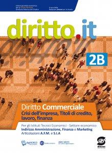 Copertina di 'Diritto.it 2B - Diritto commerciale - Crisi dell'impresa, Titoli di credito, lavoro, finanza'