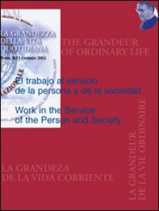 Copertina di 'The work in service of the person and society'