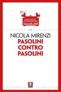 Copertina di 'Pasolini contro Pasolini'