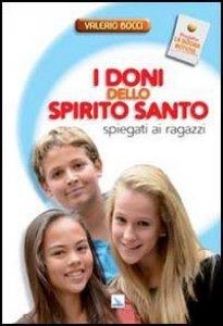 Copertina di 'I doni dello Spirito Santo spiegati ai ragazzi'