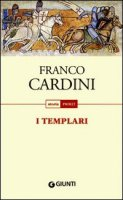 I templari - Franco Cardini