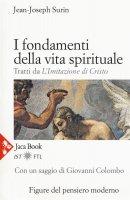 I fondamenti della vita spirituale - Jean-Joseph Surin