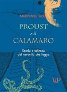 Copertina di 'Proust e il calamaro. Storia e scienza del cervello che legge'