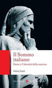 Copertina di 'Il Sommo italiano. Dante e l'identità della nazione'