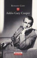 Addio Gary Cooper - Gary Romain
