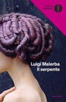 Il serpente - Malerba Luigi