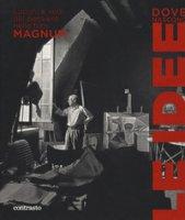 Dove nascono le idee. Luoghi e volti del pensiero nelle foto Magnum. Catalogo della mostra (Pistoia, 25 maggio-1 luglio 2018). Ediz. illustrata