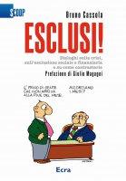 Esclusi! - Cassola Bruno