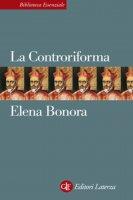 La Controriforma - Elena Bonora