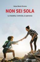 Non sei sola - Anna Maria Ferrero