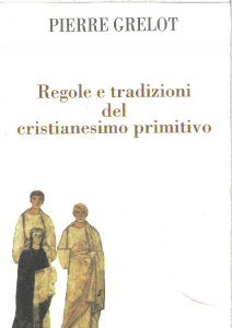 Copertina di 'Regole e tradizioni del cristianesimo primitivo'
