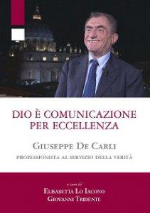 Copertina di 'Dio � comunicazione per eccellenza'