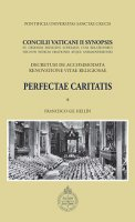 Concilii Vaticani II Synopsis. Perfectae caritatis - Francisco Gil Hellín