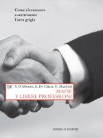 Mafie e libere professioni - Stefano D'Alfonso, Aldo De Chiara, Gaetano Manfredi
