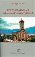 Lettere pastorali sulle orme del Concilio Vaticano II - François-Xavier Nguyen Van Thuan
