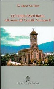 Copertina di 'Lettere pastorali sulle orme del Concilio Vaticano II'