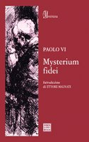 Mysterium fidei. - Paolo VI