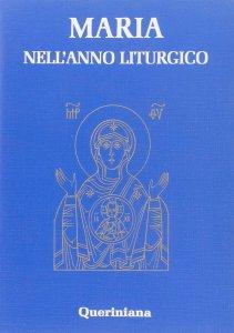 Copertina di 'Maria nell'anno liturgico'