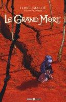 Le grand mort - Loisel Régis, Djian J. B., Mallié Vincent