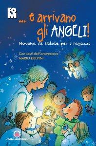 Copertina di '... e arrivano gli angeli. Novena di Natale per i ragazzi'