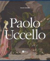 Paolo Uccello. Ediz. a colori - Minardi Mauro