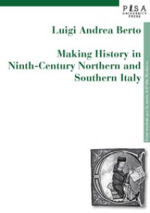 Copertina di 'Making history in ninth-century northern and southern...'