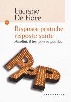 Risposte pratiche, risposte sante - Luciano De Fiore
