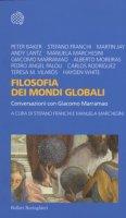 Filosofia dei mondi globali. Conversazioni con Giacomo Marramao