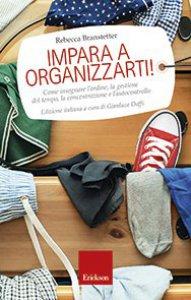Copertina di 'Impara a organizzarti!'