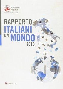 Copertina di 'Rapporto italiani nel mondo 2016'
