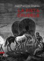 Pista crudele - Jean-Fran�ois Chabas