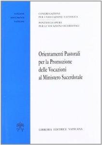 Copertina di 'Orientamenti Pastorali per la Promozione delle Vocazioni al Ministero Sacerdotale'