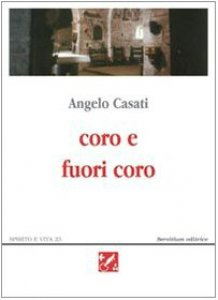 Copertina di 'Coro e fuori coro. Poesie 1995-2002'
