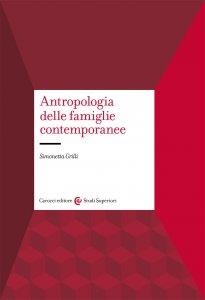 Copertina di 'Antropologia delle famiglie contemporanee'