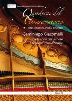 Geminiano Giacomelli: dalla corte dei Farnese alla scena internazionale. Atti della giornata di studi (Piacenza, 20 maggio 2016)