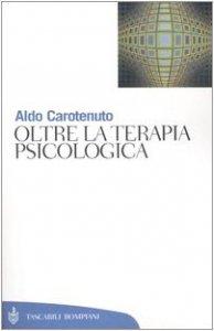 Copertina di 'Oltre la terapia psicologica'