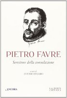 Pietro Favre - Antonio Spadaro