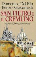 San Pietro e il Cremlino. - Domenico Del Rio, Renzo Giacomelli