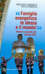 """Copertina di '""""Famiglia evangelizza te stessa e il mondo!""""'"""