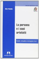 La persona e i suoi ertefatti - Palomba Elisa