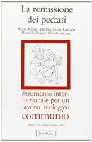 La remissione dei peccati. Communio n. 103 - AA.VV.