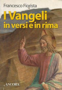 Copertina di 'I Vangeli in versi e in rima'