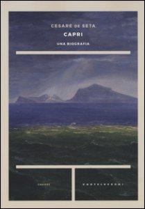 Copertina di 'Capri. Una biografia'