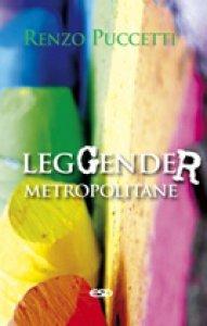 Copertina di 'LegGender metropolitane'