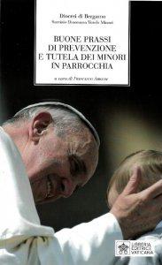 Copertina di 'Buone prassi di prevenzione e tutela dei minori in parrocchia'