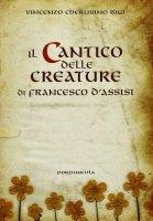 Il Cantico delle Creature di Francesco d'Assisi - Vincenzo Cherubino Bigi