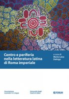 Centro e periferia nella letteratura latina di Roma imperiale