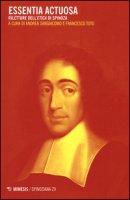 Essentia actuosa. Riletture dell'etica di Spinoza