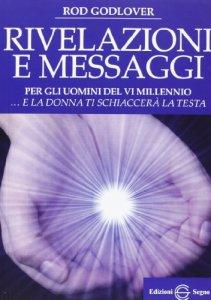 Copertina di 'Rivelazioni e messaggi per gli uomini del VI millennio'